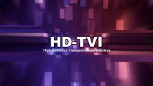 HD-TVI Nedir? Avantajları Neler?