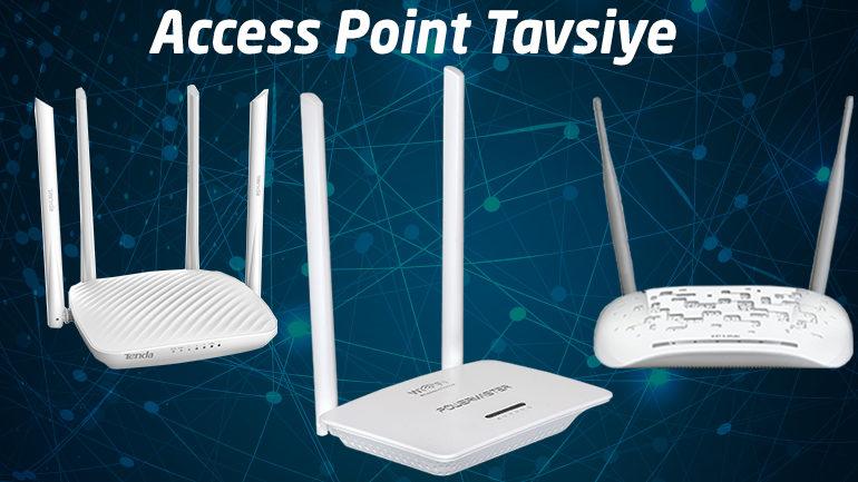 Access Point Tavsiye 2019