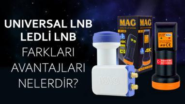 Universal Lnb – Ledli Lnb Farkları Avantajları Nelerdir ?