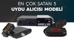 En Çok Satan 5 Uydu Alıcısı Modeli